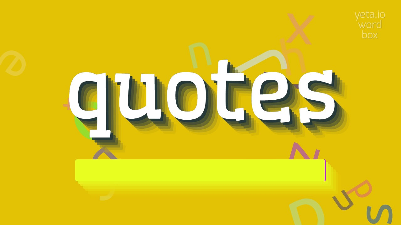 """Quotes Quality How To Say """"quotes"""" High Quality Voices  Youtube"""