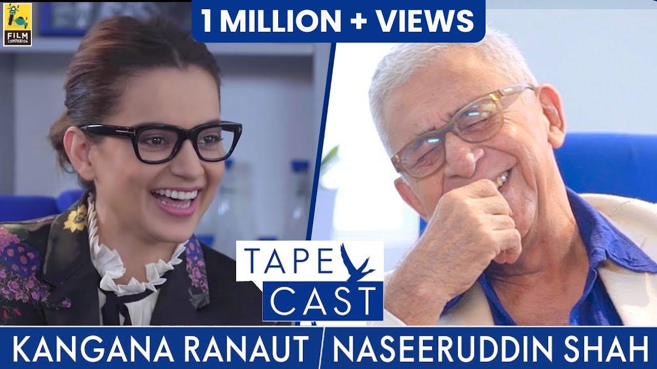 Download Naseeruddin Shah and Kangana Ranaut | TapeCast | #Fly Beyond