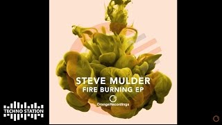 Steve Mulder - Fire Burning