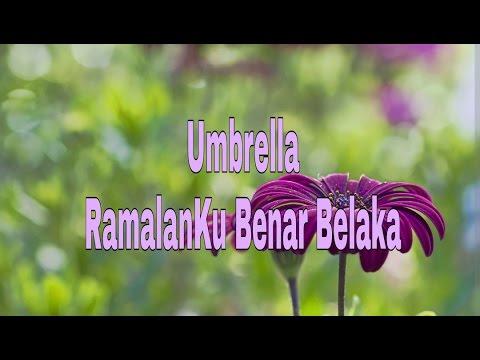 Umbrella - Ramalanku Benar Belaka