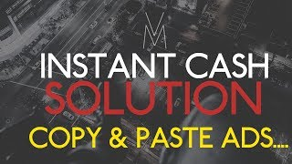 Instant Cash Solution Review Webinar 2019- Copy and Paste Ads- Make Money Online Affiliate Marketing