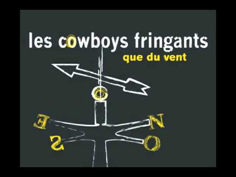 Les cowboys fringants - Que du vent