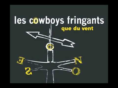les cowboys fringants que du vent