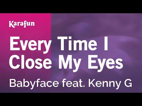 Karaoke Every Time I Close My Eyes - Babyface *