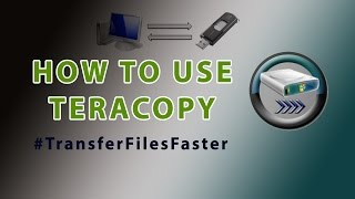 How to use TeraCopy to copy and transfer files faster | video tutorial by TechyV