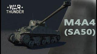 """Обзор M4A4 (SA50) """"Американо по-французски"""" - в War Thunder!"""