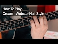 Cream - Live at Webster Hall Style - Prince Guitar Tutorial
