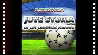 Inno Juve - Base Karaoke - Juve Storia Di Un Grande Amore - Innomania