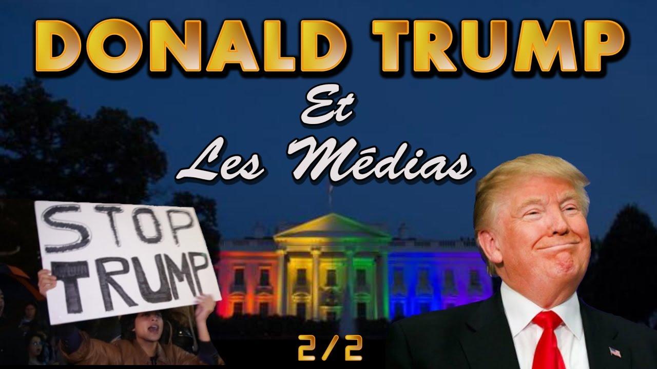 [2/2] Donald Trump et les Médias. - YouTube