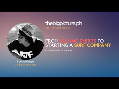 From Selling Shirts to Starting a Surf Company with CarloBien of Aframe | TBP Podcast 008