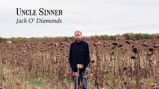 Uncle Sinner - Jack O' Diamonds