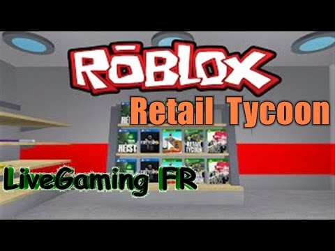 Simulateur de Commerce ► Retail Tycoon | ROBLOX