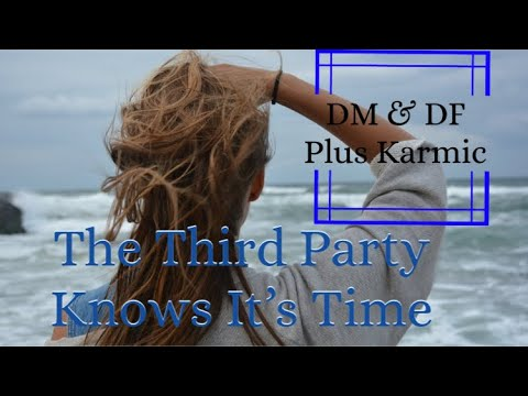 The Third Party Knows It's Time PLUS New Energy Is Coming In For All So Make Room!
