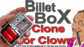 Billet Box Clone or Clown stick with your EVOD  & EGO its better