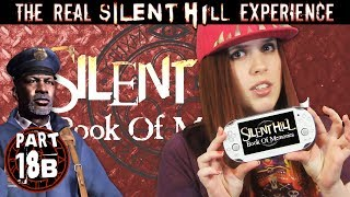 TRSHE Part 18B - Silent Hill Book of Memories
