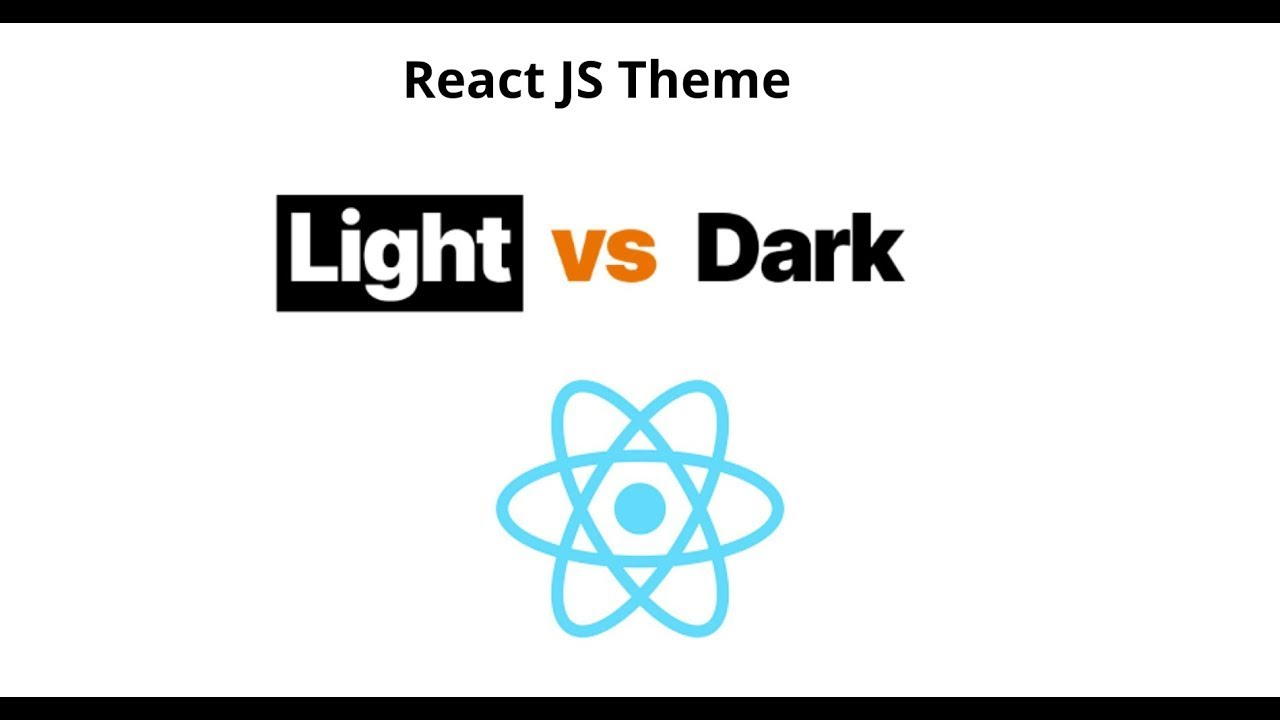Enable Dark and Light theme in Your React Application   Light vs Dark mode with React
