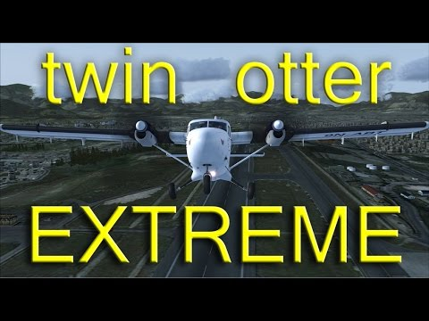 Aerosoft Twin Otter Extended EXTREME part 1 FSX