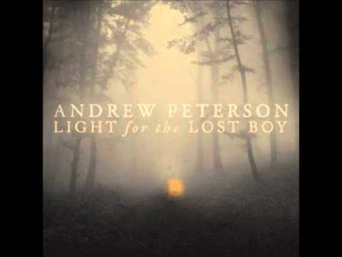 Andrew Peterson   Come Back Soon