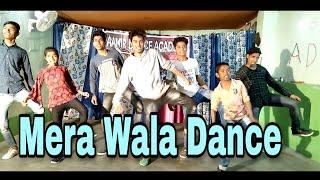 Mera Wala Dance Choreography by Aamir Shaikh / Aamir Dance Academy