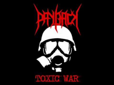 """PAYBACK - """" Toxic War """""""