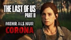 Die wahren Gründe für die Verschiebung von The Last of Us 2