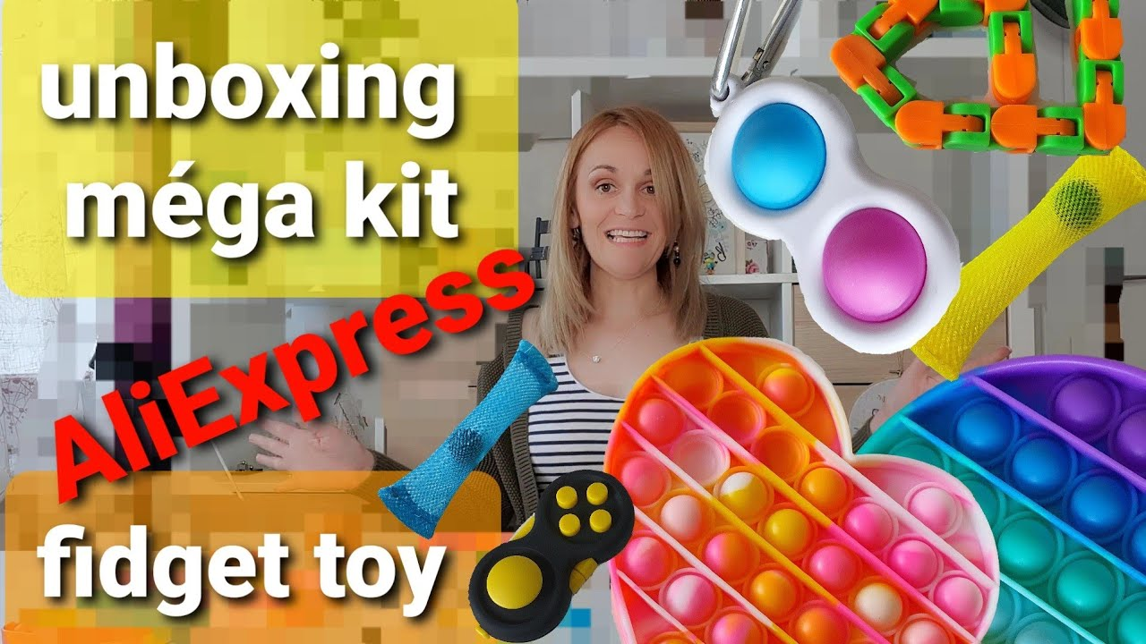 unboxing fidget toys AliExpress un kit méga cool anti stress
