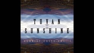 Huun-Huur-Tu - Eerbek-Aksy (Hubrist Edit) - [Tuvan Sunshine EP]