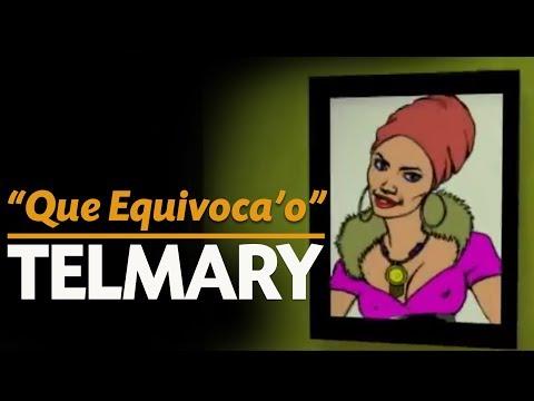 Telmary & Habanasana - Que Equivocao (Video Oficial)