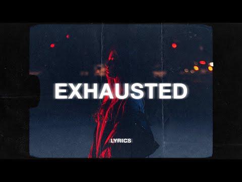 lxst---exhausted-(lyrics)