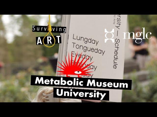Metabolic Museum University