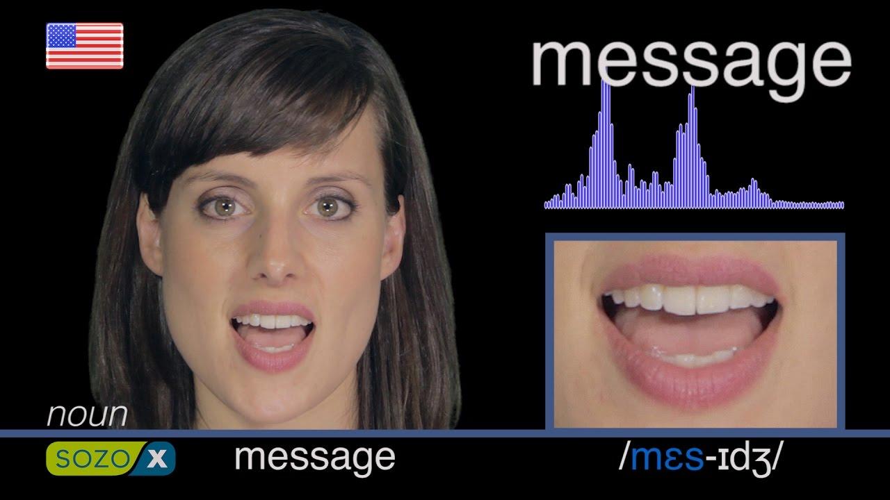 How To Pronounce MESSAGE - Improve English Pronunciation 英語の発音  pronunciación de Inglés 美國英語