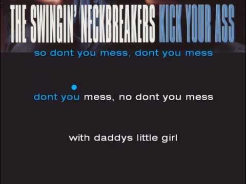 Karaoke Punk - The Swingin Neckbreakers - Daddys Little Girl