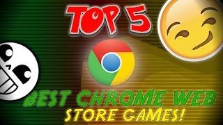 TOP 5 BEST CHROME WEB GAMES! - Check description