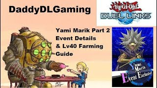 YuGiOh Duel Links : Yami Marik Part 2, Event Details and Level 40 Farming Guide