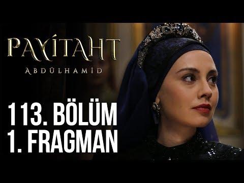 Payitaht Abdülhamid 113. Bölüm 1.Tanıtım (Her Cuma 20:00'de)