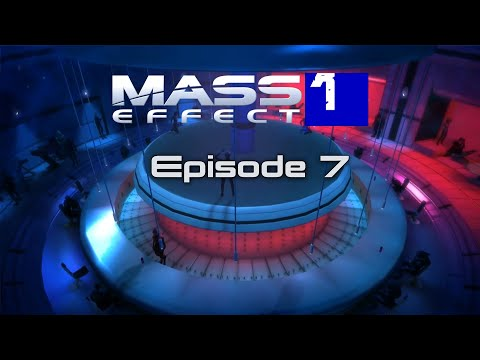 Mass Effect: The Movie Remastered [Episode 7]