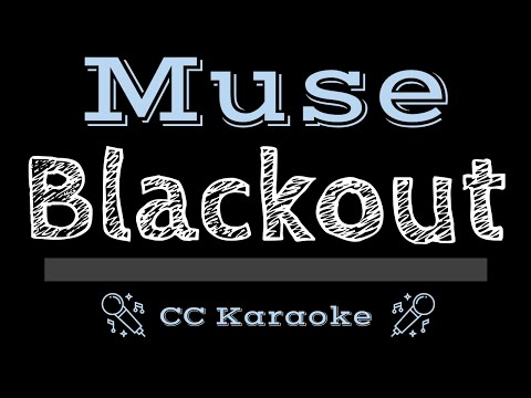 Muse   Blackout CC Karaoke Instrumental