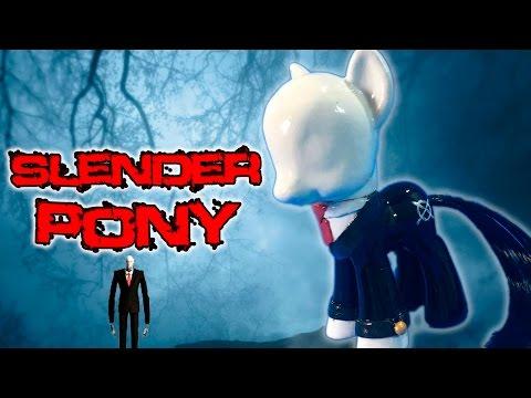 Custom SLENDER PONY Creepypasta Slenderman My Little Pony Tutorial
