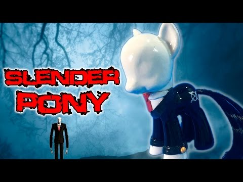 Custom SLENDER PONY Creepypasta Slenderman My Little Pony Tutorial