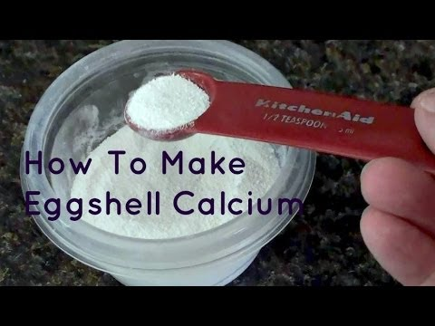 How To Make Eggshell Calcium