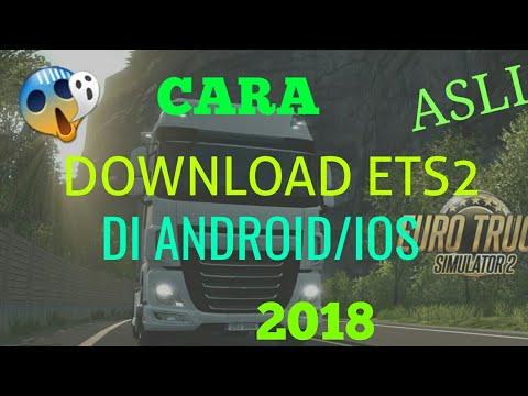 CARA DOWNLOAD ETS2 DI ANDROID/IOS!!???