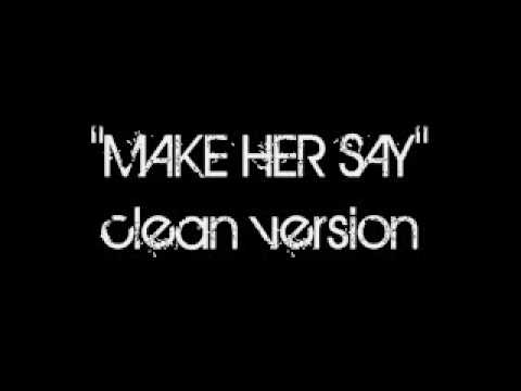 Kid Cudi  Make Her Say CLEAN VERSION