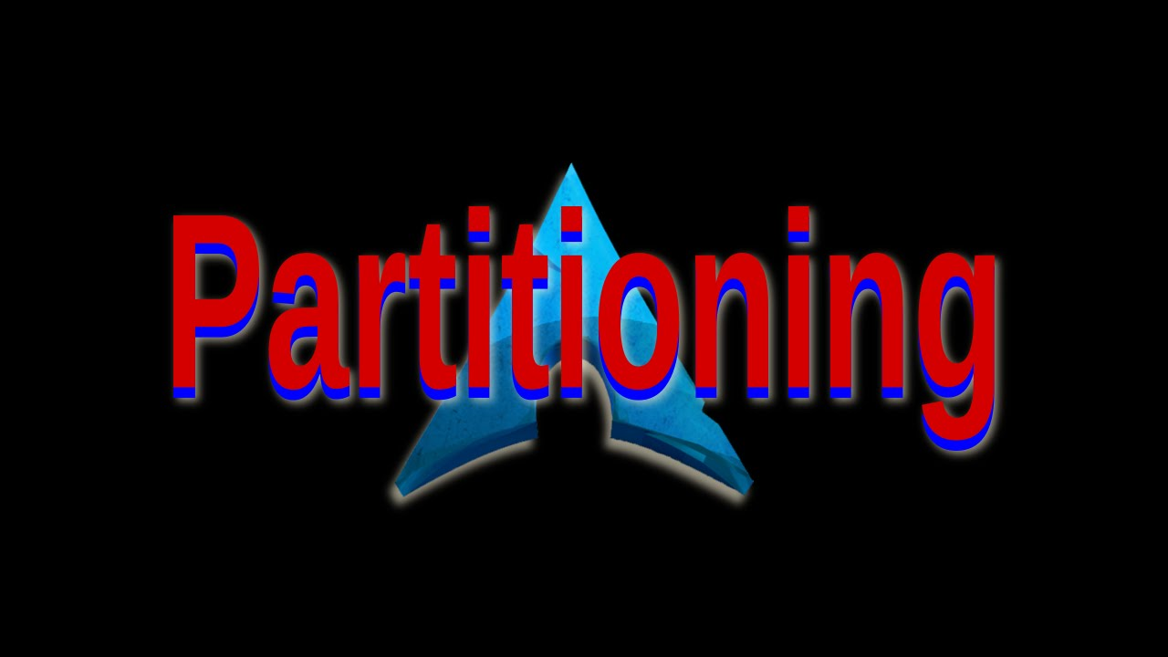 Partitioning: Arch Linux