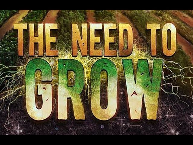 The Need to Grow Exclusive Movie Premiere | Movie Ranker Jake Rohn