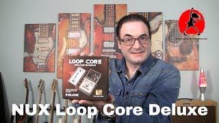 Nux Loop Core Deluxe 24-bit Looper Pedal Review - YouTube
