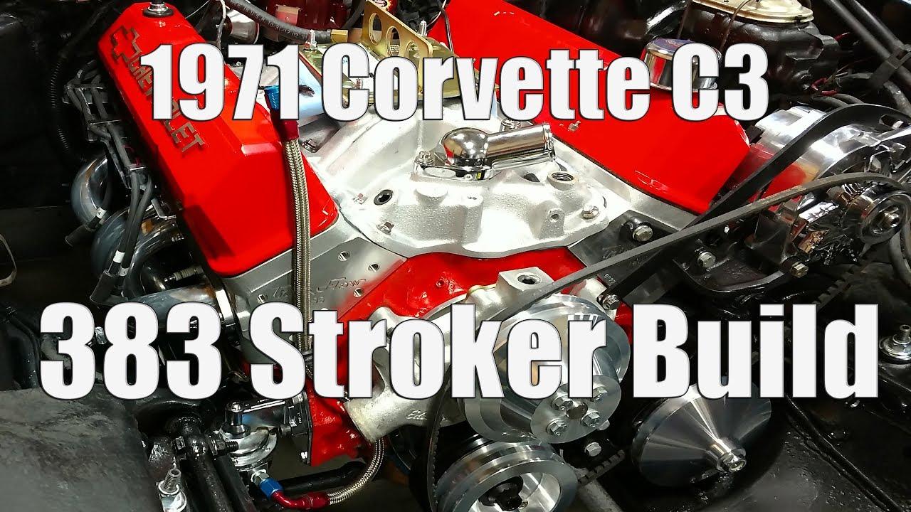 1971 Corvette C3 383 Stroker Build With 453 HP & 489 Ft Lbs Torque