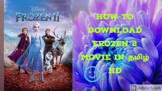 HOW TO DOWNLOAD FROZEN 2 MOVIE IN TAMIL HD