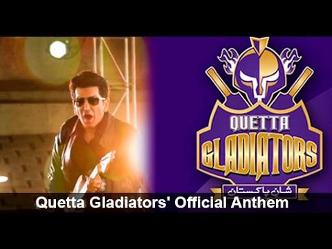 Quetta Gladiators   Chaa Jaaye Quetta   2016 Official HD PSL Theme Song   Faakhir Mehmood