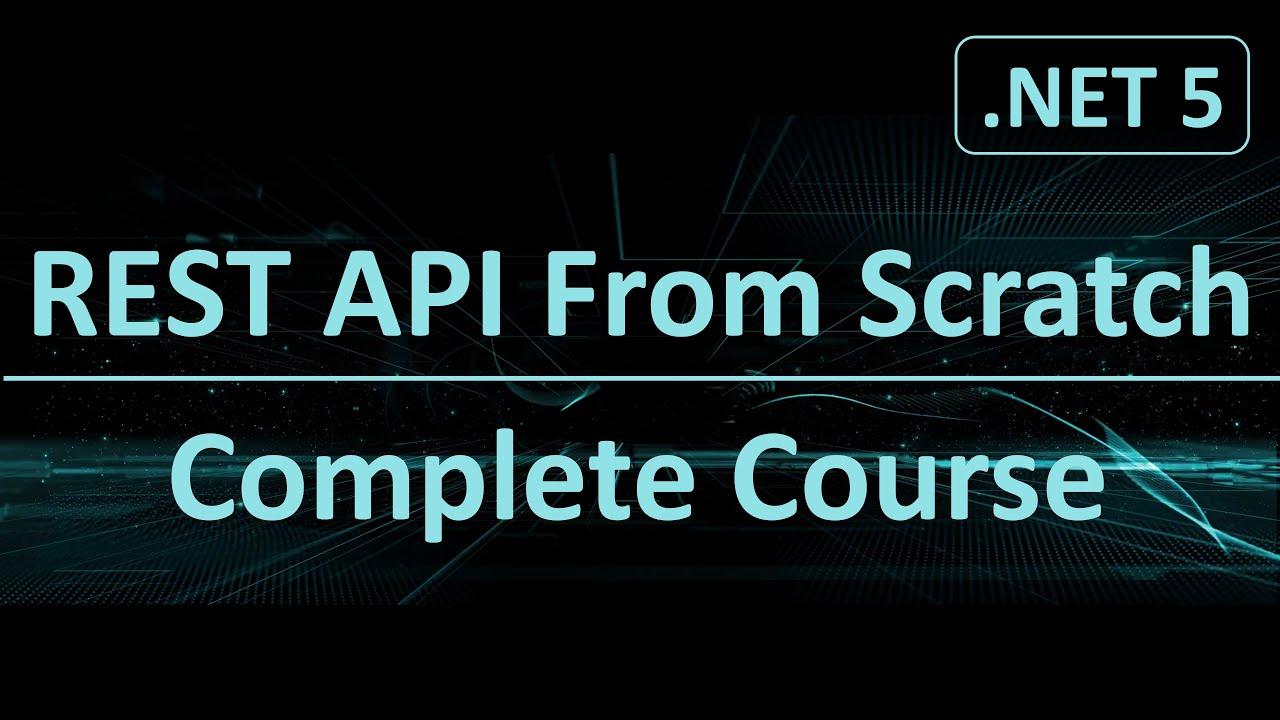 .NET 5 REST API Tutorial