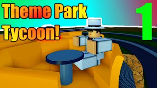 [ROBLOX: Theme Park Tycoon 2] - Lets Play Ep 1 - A NEW DEN_S GAME!